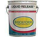 Brickform Liquid Release 5 Gallons